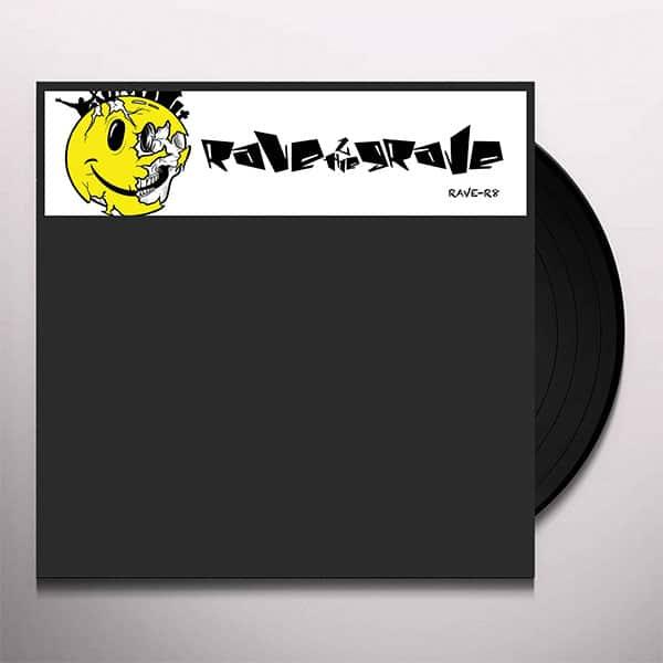 Rave 2 The Grave – Anthem / Liquid Is Liquid