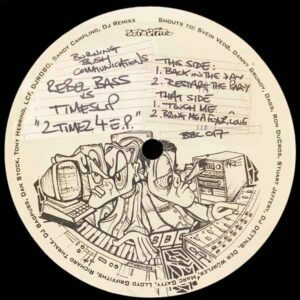Timeslip Vs Rebel Bass – 2 Timez 4 EP