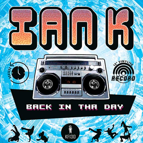 Ian K – Back In Tha Day EP