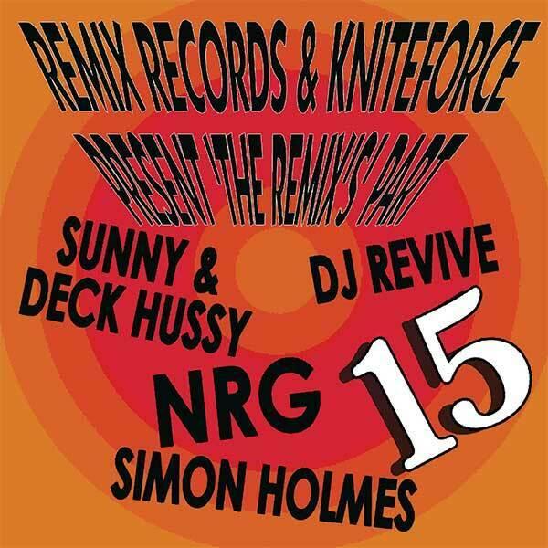 Various – Remix Records & Kniteforce Present 'The Remix's' Part 15