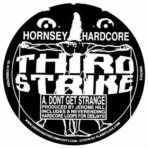 Hornsey Hardcore – Third Strike