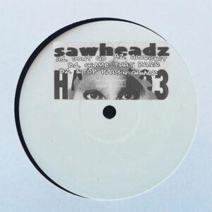 Sawheadz - Don't Go