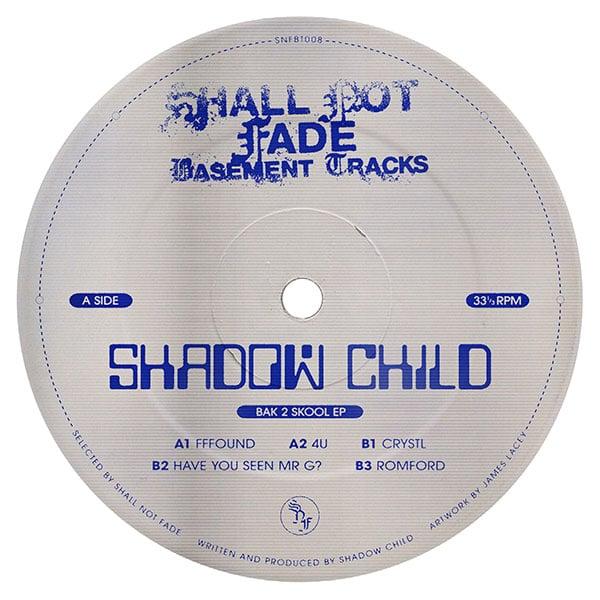 Shadow Child – Back 2 Skool EP