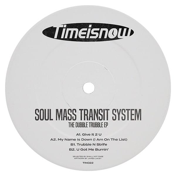Soul Mass Transit System - The Dubble Trubble EP