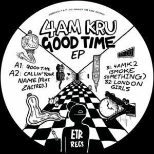 4am Kru - Good Time EP